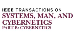IEEE TRANSACTIONS ON SYSTEMS MAN AND CYBERNETICS PART B